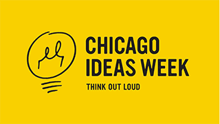 Chicago Ideas Week - Ideas Festival of Chicago